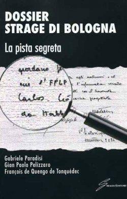 Copertina Paradisi G Dossier strage di Bologna