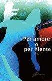 - Per amore o per niente
