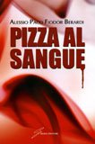 - Pizza al sangue