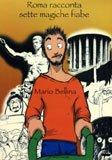 - Roma racconta sette magiche fiabe