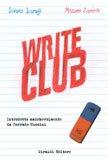 - Write Club